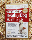 """P"" Complete Healthy Dog Handbook, by Betsy Brevitz, D.V.M."