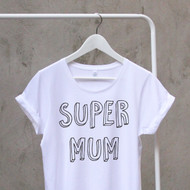 'Super Mum' Woman's Cotton T Shirt