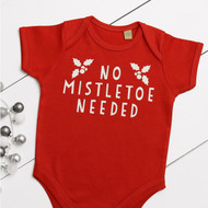 Personalised 'No Mistletoe Needed' Babygrow
