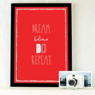 Quote 'dream Believe Do Repeat' Print