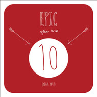 Epic 10 Birthday Greeting Card