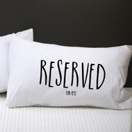 Personalised 'Reserved For' Pillow Case