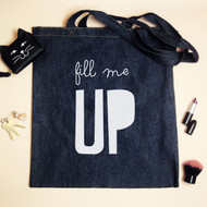 Personalised 'Fill me Up' Tote Bag