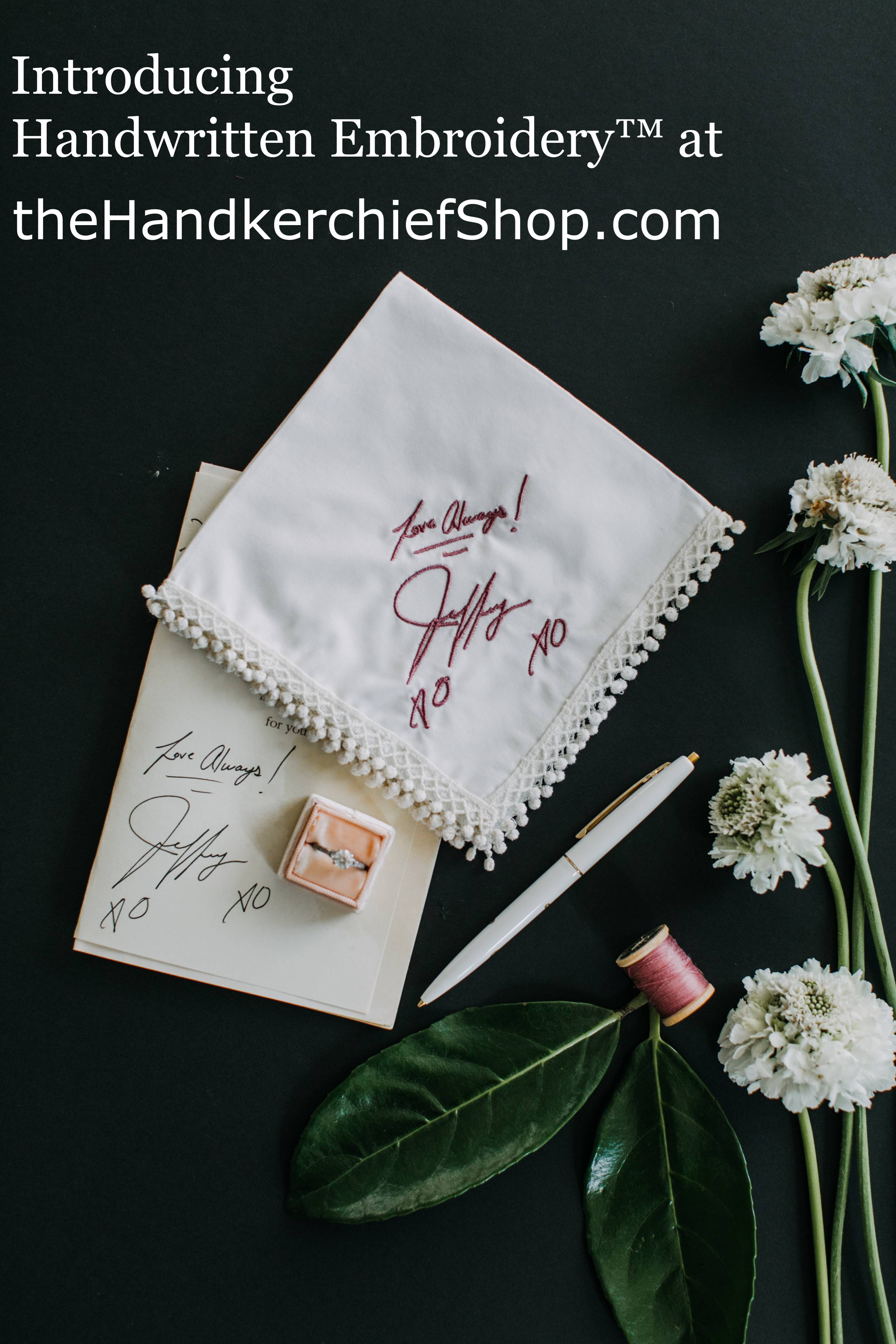 Handwritten Embroidery at The Handkerchief Shop