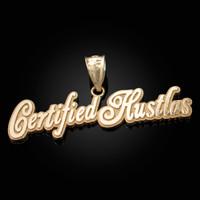 Yellow Gold CERTIFIED HUSTLAS Hip-Hop Pendant