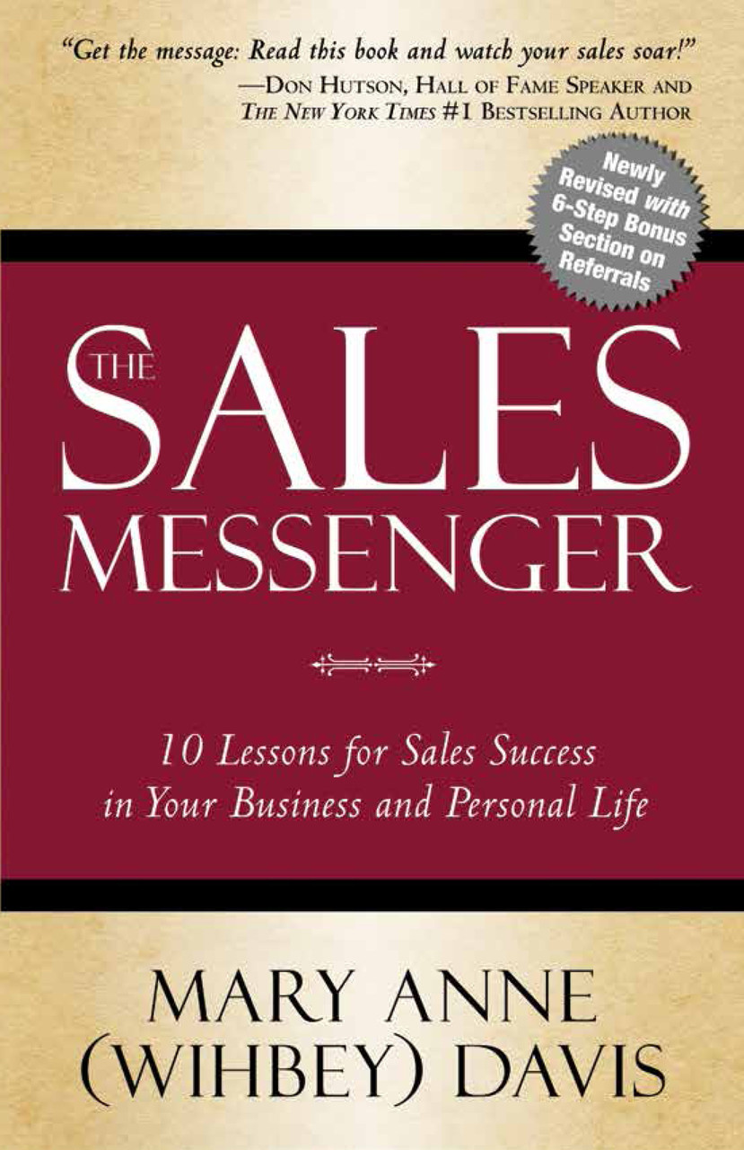 The Sales Messenger 10 Lessons For Sales Success In Your Business