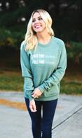 Dreamer/Believer Sweatshirt | Pine Green