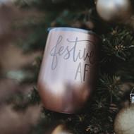 Festive AF Rose Gold Wine Tumbler