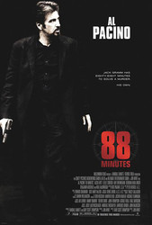 88 MINUTES (Double Sided Advance) (UV COATED / HIGH GLOSS) ORIGINAL CINEMA POSTER