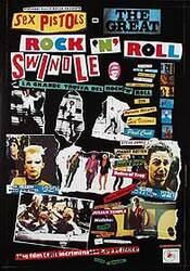 SEX PISTOLS - THE GREAT ROCK & ROLL SWINDLE (Reprint) REPRINT POSTER