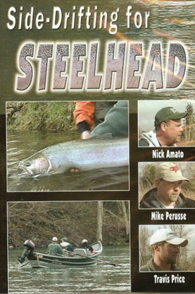 Side Drifting for Steelhead