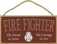 Fire Fighter Wooden Sign