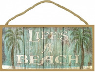 Life's a Beach Wooden Sign