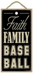 Faith Family Baseball Wooden Sign