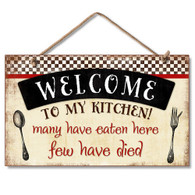 Welcome to my Kitchen Wooden Sign