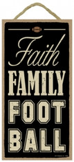Faith Family Football Wooden Sign