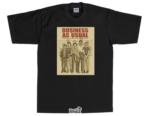 Streetwise T-Shirt Business as Usual