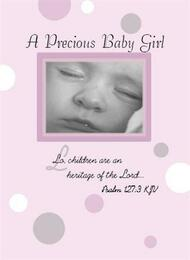 "A Precious Baby Girl - 5"" x 7"" KJV Greeting Card"
