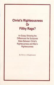 Christ's Righteousness or Filthy Rags?