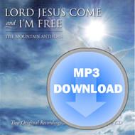 Lord Jesus Come & I'm Free Album - Download MP3