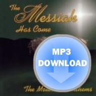 The Messiah Has Come Album - Download MP3