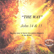 The Way CD - St John 14 & 15 -  A Musical Word for Word from KJV Scripture by Heartsong Singables