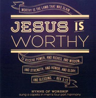 Jesus Is Worthy CD by Apostolic Christian Men's Sing