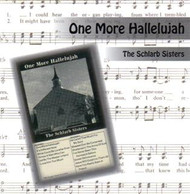 One More Hallelujah CD by Schlarb Sisters