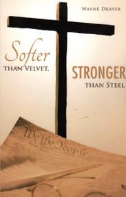 Softer Than Velvet, Stronger Than Steel