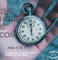 The Hour Is Come CD - St John 16 & 17 - A Word for Word Musical from KJV Scripture by Heartsong Singables