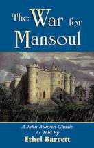 War for Mansoul Book by John Bunyan retold by Ethel Barrett