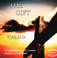 The Gift CD - A Musical Word for Word (Luke 22-24) from KJV Scripture by Heartsong Singables