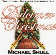 Dulcimer Christmas CD by Michael Shull