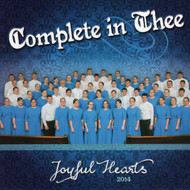 Complete In Thee CD by Joyful Hearts
