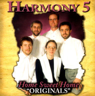 Home Sweet Home CD by Harmony 5