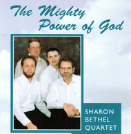 The Mighty Power Of God CD by Sharon Bethel Quartet