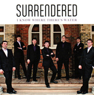 I Know Where There's Water CD by Surrendered