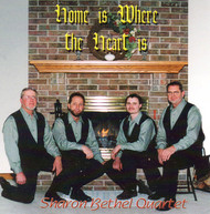 Home Is Where The Heart Is CD by Sharon Bethel Quartet