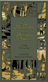 Sir Malcolm and the Missing Prince by Sidney Baldwin