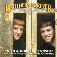 Brothers Forever by Jared & Rodney Heatwole (from Higher Ground Quartet)