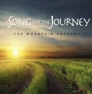 A Song for the Journey CD by Mountain Anthems