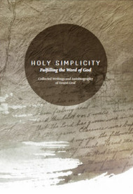 Holy Simplicity - Ernest Graf Autobiography by Heritage Center Foundation