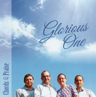 Glorious One CD by Chords of Praise