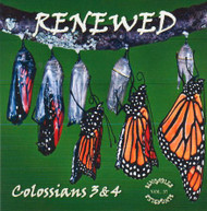 Renewed CD - Colossians 3 & 4 - A Musical Word for Word from KJV Scripture by Heartsong Singables