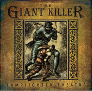 The Giant Killer - Lamplighter Theatre Dramatic Audio CD
