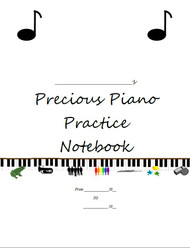 Precious Piano - Practice Notebook - 50 LESSONS