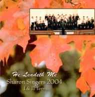 He Leadeth Me CD by Sharon Singers