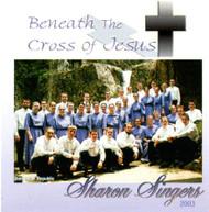 Beneath The Cross Of Jesus CD by Sharon Singers