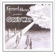 Gods Way CD by Gospel Heirs