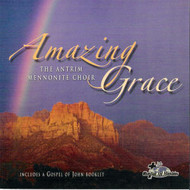 Amazing Grace CD by Antrim Mennonite Choir